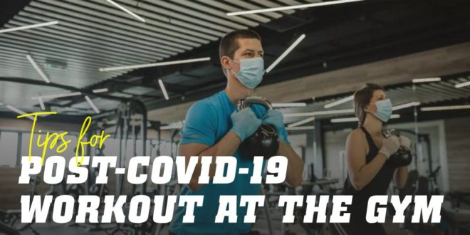 Advice for Behaving in the Gym after COVID-19