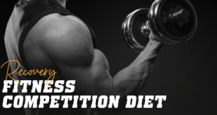 Recovery fitness competition diet