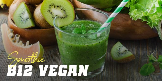 Vegan B12 Smoothie