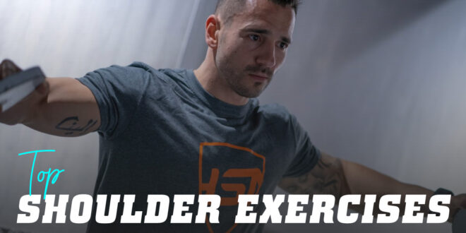 Top 10 Shoulder Exercises