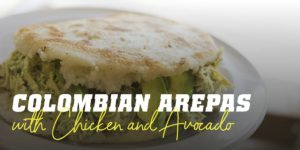 Arepas with chicken avocado