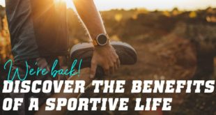 Discover the benefits of a sportive- ife