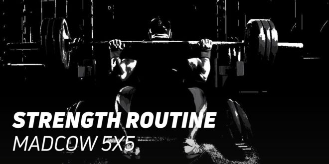 5×5 MadCow Routine