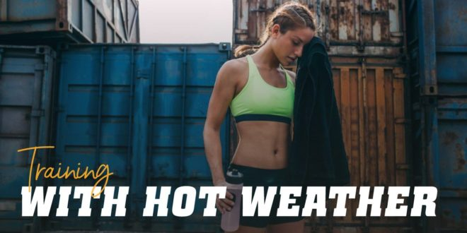 Training in Heat: Basic Guidelines