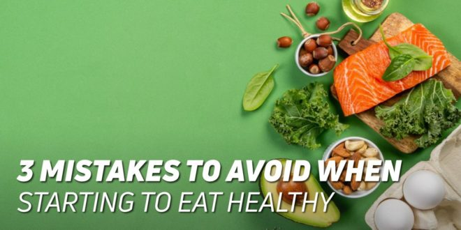 Common Errors When Starting a Health Kick