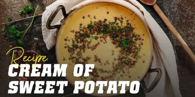 Sweet Potato and Lentil Cream