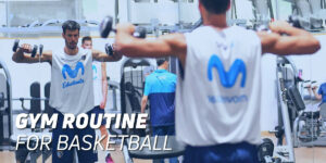 Gym routine for basketball
