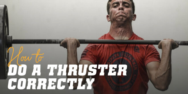 How to Do a Thruster Correctly