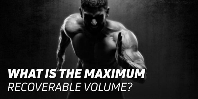 What Is the Maximum Recoverable Volume?