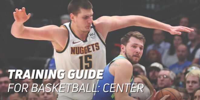 Centre Position Basketball Training Guide