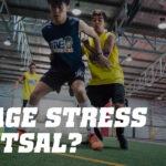 Futsal stress