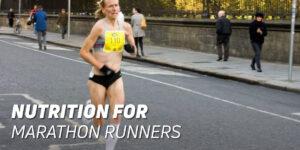 Nutrition marathon runners