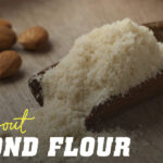 All about almond flour