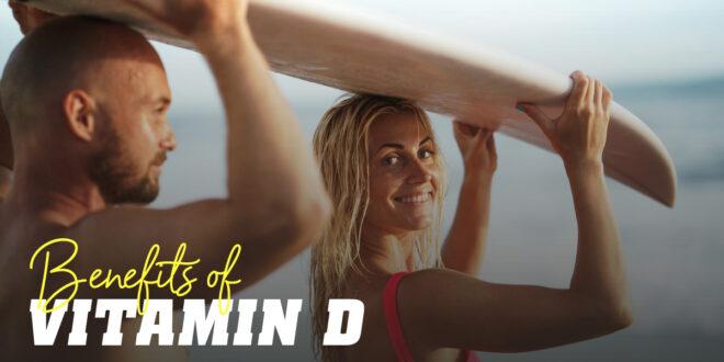 9 Benefits of Vitamin D