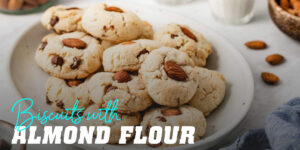 Biscuits with almond flour