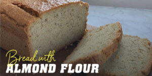 Bread with almond flour