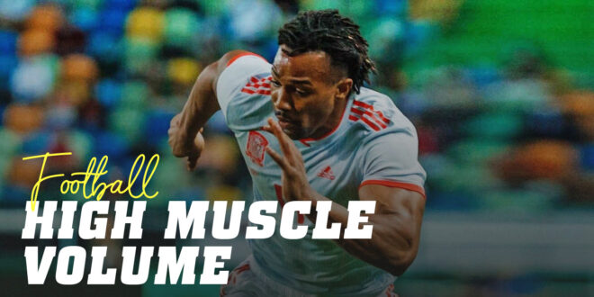 Does Muscle Volume Affect a Footballer's Performance?