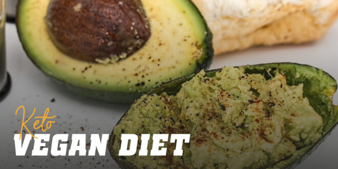 Vegan Ketogenic Diet: Everything you need to know