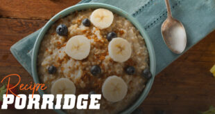 Porridge: A delicious breakfast