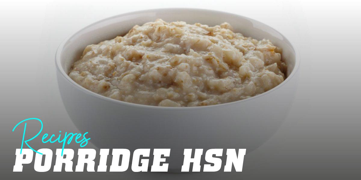 HSN Porridge