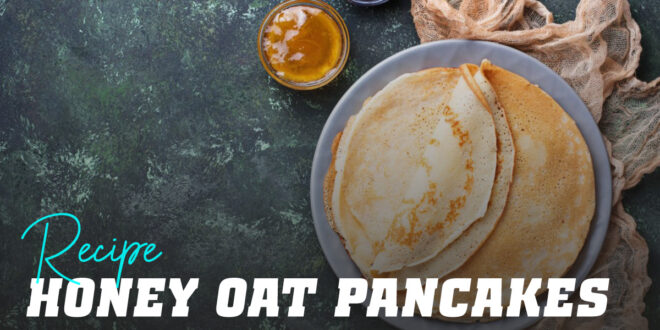 Oat Pancakes with Honey and Cashew