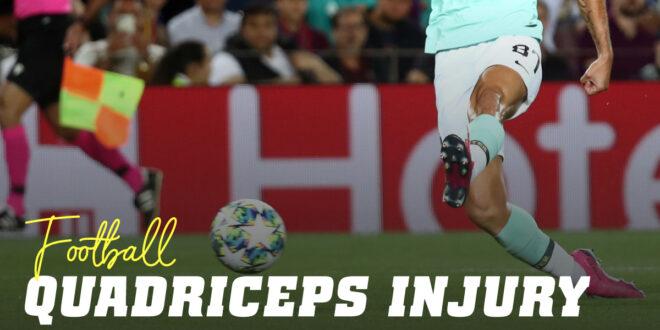 Quadriceps Injury in Football – how do you avoid injuring the rectus femoris?