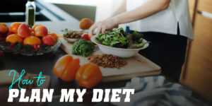 how-to-plan-my-diet