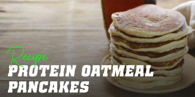 Protein Porridge Oat Pancakes