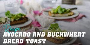 Scrambled Egg and Avocado Toast on Buckwheat Bread