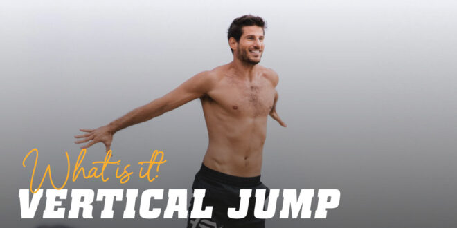 Vertical Jump: How do you measure power in the lower body?