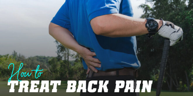How to treat Back Pain?