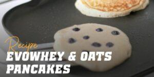 Evowhey & Oats pancakes