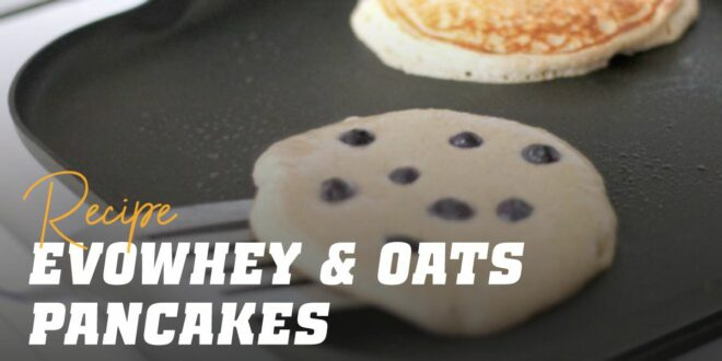 Oat and Egg White Pancakes with Evowhey & Oats