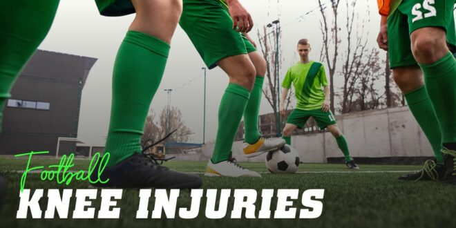 Knee injuries in football: prevention and treatment