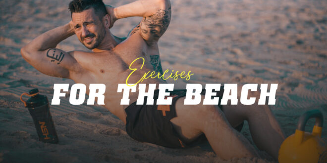 Exercises for working out on the beach this holiday