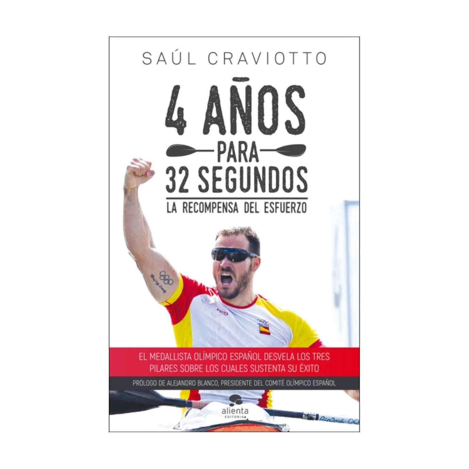 LIBRO SAUL CRAVIOTTO 4 AÑOS PARA 32 SEGUNDOS