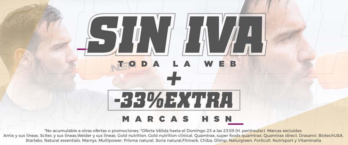 Sin IVA + 33% HSN