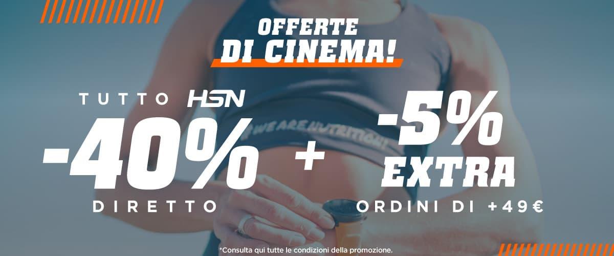 Offerta 40% HSN + 5% EXTRA