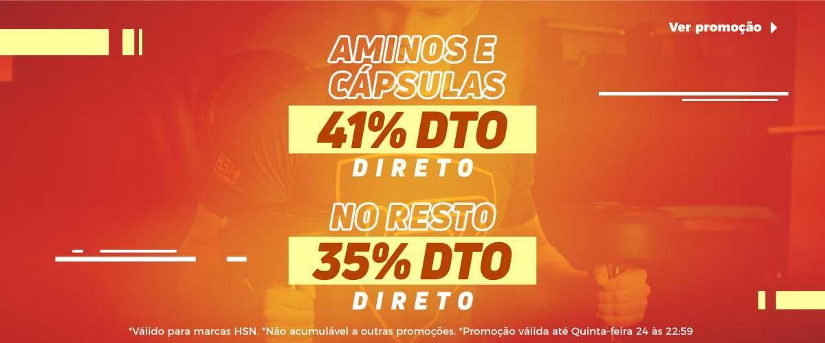 41% DTO em AMINOÁCIDOS e CÁPSULAS + 35% DTO no resto