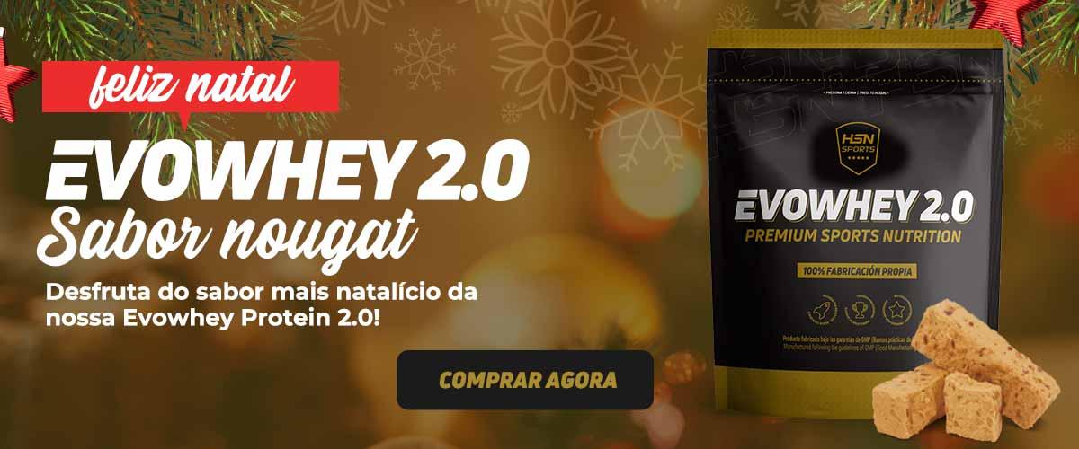 Feliz Natal - EVOWHEY PROTEIN 2.0 - Sabor Nougat