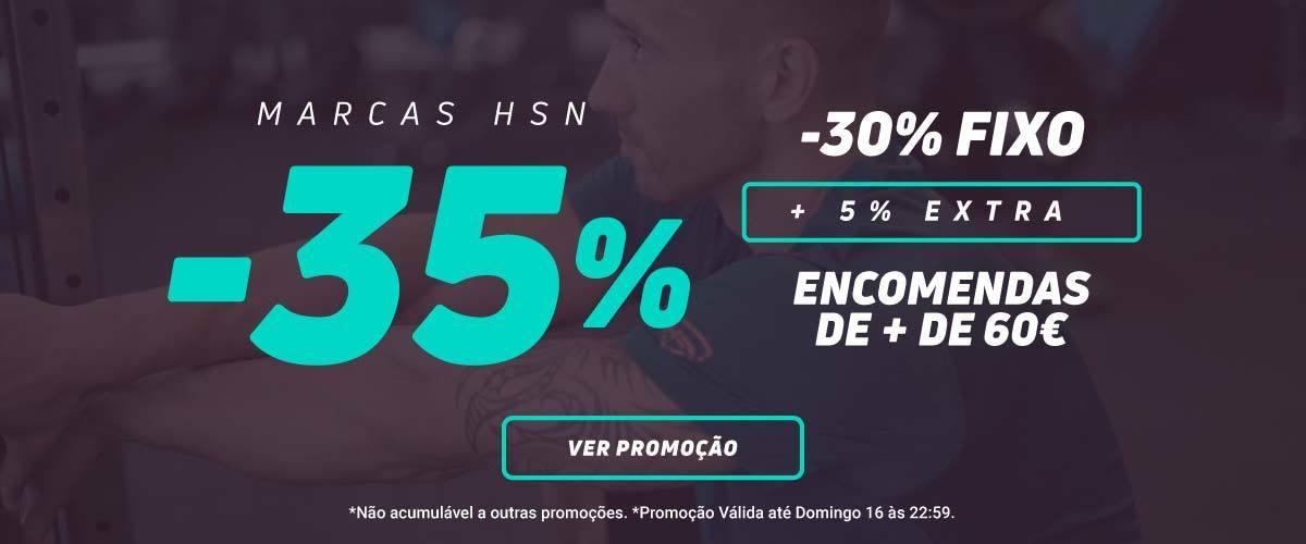 Super Promo HSN! 30% Fixo + 5% Extra Encomendas +60€