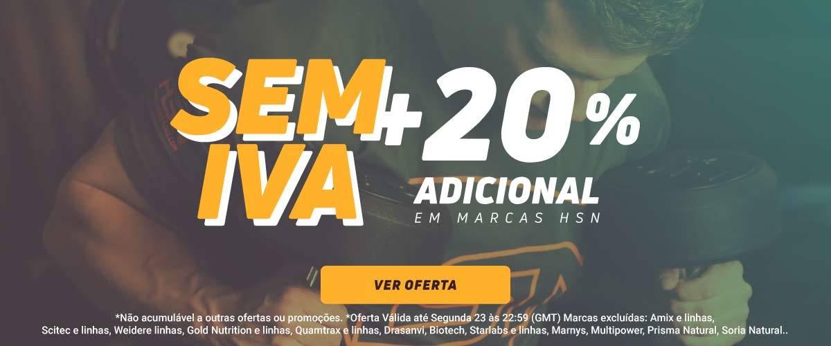 -20% HSN + Sem Iva