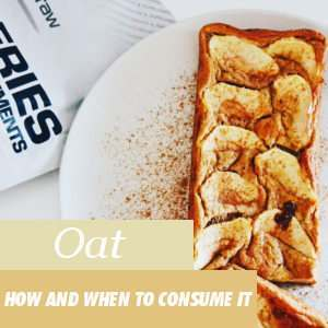 How and When to consume Oats