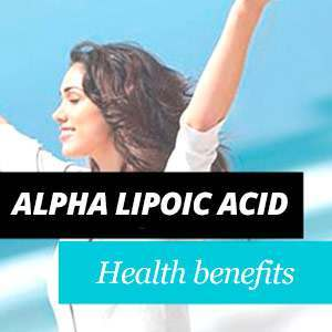 Alpha Lipoic Acid ALA Benefits and Properties