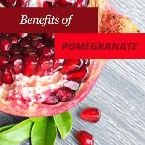 Pomegranate Benefits and Properties
