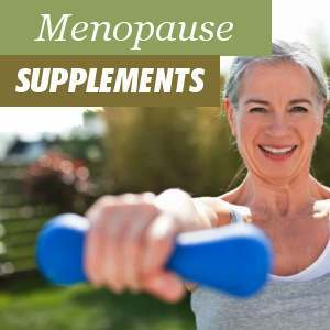 Menopause Supplements Benefits and Properties