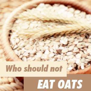 Who should not eat oats