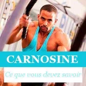Tout au sujet de la Carnosine