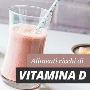 Vitamina D e fonti di alimenti