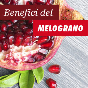 Melograno Benefici e Proprietà